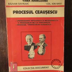 PROCESUL CEAUSESCU -TANA ARDELEANU