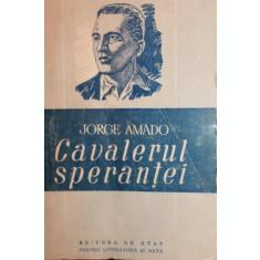 CAVALERUL SPERANTEI - JORGE AMADO