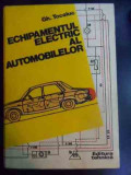 Echipamentul Electric Al Automobilelor - Gh. Tocaiuc ,546238
