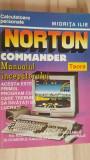 Norton commander manualul incepatorului- Miorita Ilie