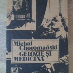 GELOZIE SI MEDICINA - MICHAL CHOROMANSKI