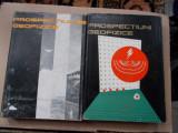 Prospectiuni geofizice - L. Constantinescu -  2 vol.