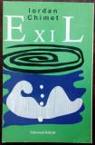 IORDAN CHIMET: EXIL/LAMENTO PENTRU PESTISORUL BALTAZAR (ed bilingva ro-ger 1999)