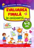 Evaluarea finala in gradinita 4-5 ani   Alice Nichita, Nicoleta Din, Alina Carmen Bozon, Iasmina Gabriela Din