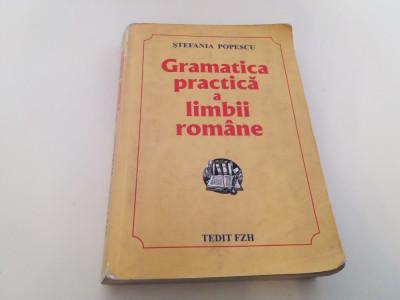 Gramatica practica a limbii romane - 2009/688 pag -Stefania Popescu ! foto