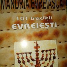 MANDRIA EVREIASCA- 101 TRADITII EVREIESTI- MICHAEL SHAPIRO,  ANTET 228 PAG