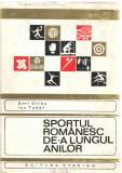 Sportul romanesc de-a lungul anilor Emil Ghibu/Ion Todan Ed. Stadion, 1970