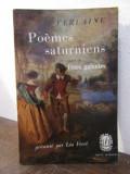 VERLAINE: POEMES SATURNIENS. PREFACE DE LEO FERRE ,1977