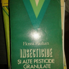 Insecticide si alte pesticide granulate – Florea Paulian