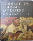 COMMENT L`HOMME EST DEVENU UN GEANT de M. ILINE, E. SEGAL,1986