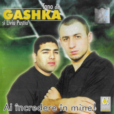 CD Tano din Gashka Și Liviu Puștiu' – Ai Încredere În Mine! ,original