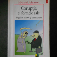 MICHAEL JOHNSTON - CORUPTIA SI FORMELE SALE * {contine sublinieri}