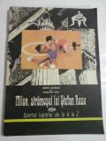 MILON, STRAMOSUL LUI STEFAN RUSU * Sportul luptelor de la A LA Z (Autografe si dedicatie pentru doctor Nicolae BURGHELE) - SORIN SATMARI * DUMI