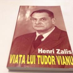Viata lui Tudor Vianu - Henri Zalis-RF17/1