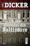 Cartea clanului din Baltimore | Joel Dicker