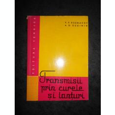 V. P. BASMAKOV - TRANSMISII PRIN CURELE SI LANTURI