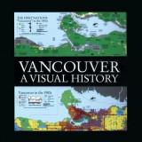 Vancouver: A Visual Hist