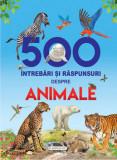 Cumpara ieftin 500 intrebari si raspunsuri despre animale - cu holograma/***, flamingo