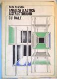 ANALIZA ELASTICA A STRUCTURILOR CU DALE de RADU NEGRUTIU, 1976