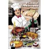 De re culinaria- Pastorel Teodoreanu