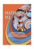 Matematica M2. Ghid pentru pregătirea examenului de Bacalaureat