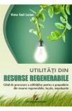 Utilitati din resurse regenerabile