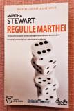 Regulile Marthei. Editura Curtea Veche, 2007 - Martha Stewart