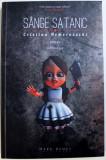 SANGE SATANIC de CRISTINA NEMEROVSCHI , 2013 , DEDICATIE*