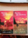 Vieti la Limita, 2 volume - Nora Roberts
