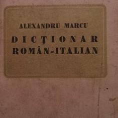 DICTIONAR ROMAN-ITALIAN - ALEXANDRU MARCU