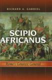 Scipio Africanus: Rome's Greatest General