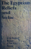 The egyptian reliefs and stelae