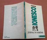 Jurnal In Farame. Editura Humanitas, 1992 - Eugene Ionesco