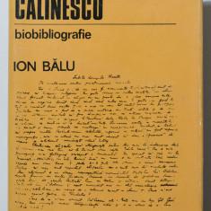 Ion Bălu - G. Călinescu - biobibliografie (1899-1965) (tiraj 2570 ex.)