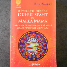 OLIVIER MANITARA - REVELATII DESPRE DUHUL SFANT SAU MAREA MAMA