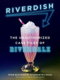 Riverdish: The Unofficial Guide to Riverdale
