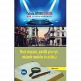 Istorii secrete volumul 60. Mari negustori, pravalii pitoresti