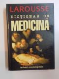 DICTIONAR DE MEDICINA de LAROUSSE , 1998