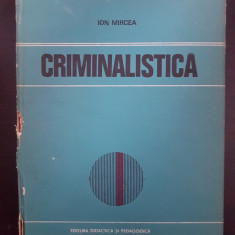 CRIMINALISTICA - Ion Mircea