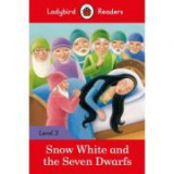 Snow White and the Seven Dwarfs. Ladybird Readers Level 3