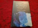J.L. Borges – Borges la 80 de ani. Conversatii. Cartile si noaptea IN TIPLA