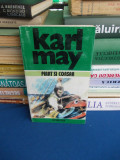KARL MAY - OPERE * VOL. 17 : PIRAT SI CORSAR , 1996