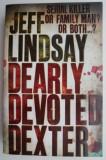 Dearly Devoted Dexter – Jeff Lindsay