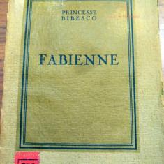Martha Bibescu (Bibesco) - Fabienne 1926 exemplar bibliofil nepus in comert