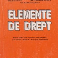 Elemente de drept. Manual pentru licee economice, administrative si de servicii - clasele XI-XII si scoli profesionale