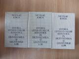 NICOLAE IORGA-ISTORIA LITERATURILOR ROMANICE, 3 volume, r1a