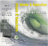 Caseta Storms By The Sea (Moods & Relaxation), originala