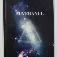 SUVERANUL by BERNHARD PHILBERTH , 2003
