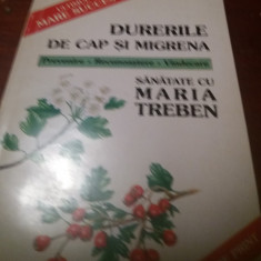 MARIA TREBEN - DURERILE DE CAP SI MIGRENA
