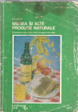 Mierea si alte produse naturale - D.C. Jarvis